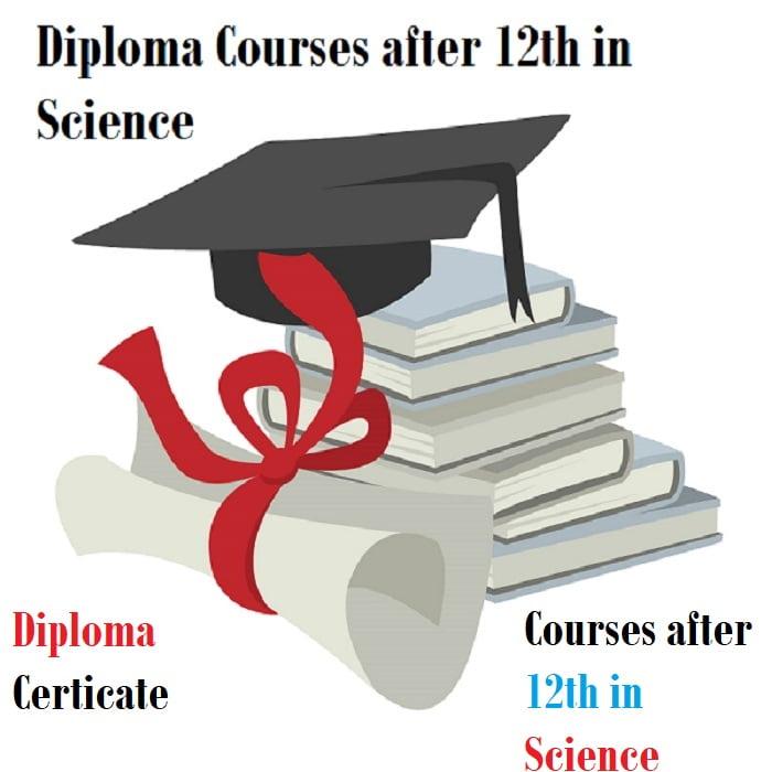 12th Science ke bad diploma courses