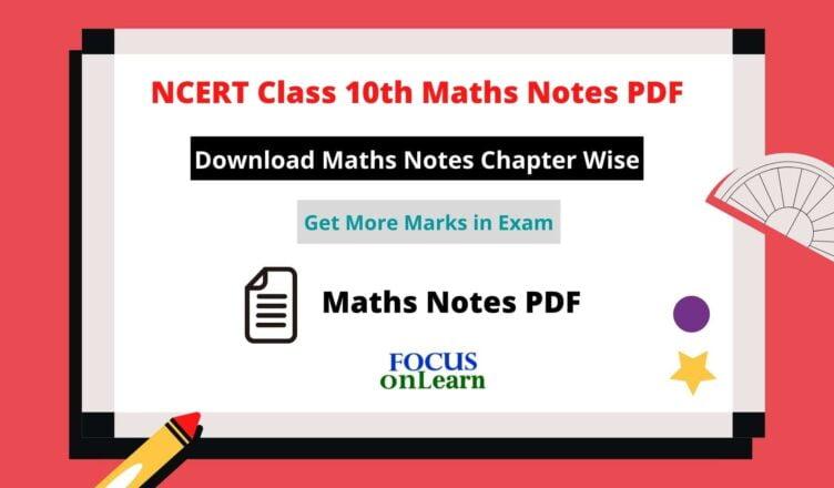 NCERT Class 10th Maths Notes PDF