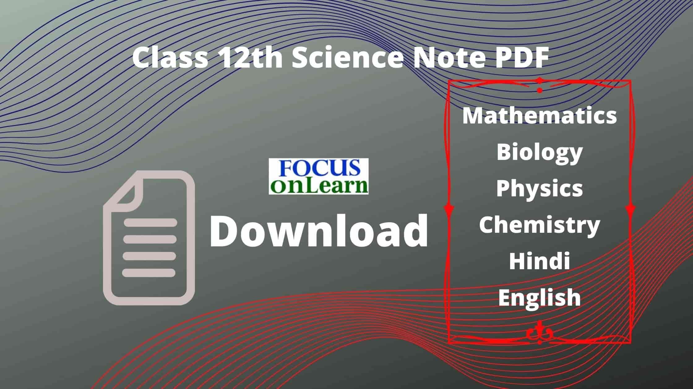 Class 12th Science Note PDF